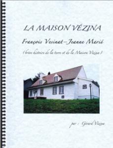 La Maison Vézina / Gérard Vézina
