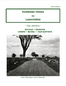 Pionniers VÉZINA en Lanaudière / Gérard Vézina -2014-